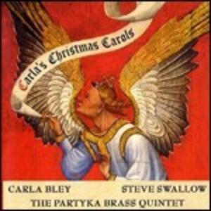 Carla's Christmas Carols - CD Audio di Steve Swallow,Carla Bley,Partyka Brass Quintet