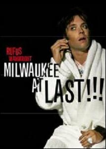 Rufus Wainwright. Milwaukee at Last!!! - DVD