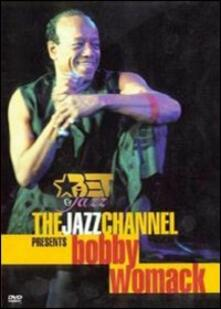 Bobby Womack. The Jazz Channel Presents - DVD