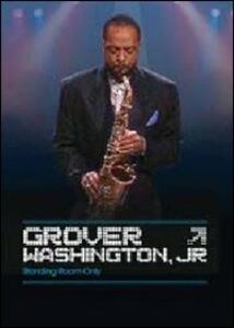 Grover Jr. Washington. Standing Room Only - DVD