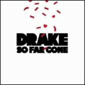 So Far Gone - CD Audio di Drake
