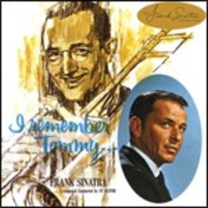 I Remember Tommy - CD Audio di Frank Sinatra
