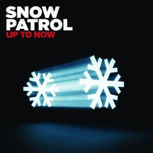 Up to Now - CD Audio di Snow Patrol