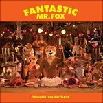 Cover della colonna sonora del film Fantastic Mr. Fox