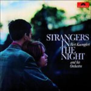 Strangers in the Night - CD Audio di Bert Kaempfert
