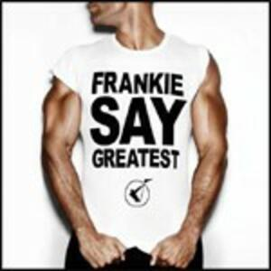 Frankie Say Greatest - CD Audio di Frankie Goes to Hollywood