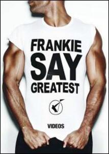 Frankie Goes to Hollywood. Frankie Say Greatest - DVD