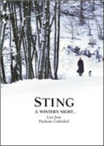 Film Sting. A Winter's Night... Live From Durham Cathedral