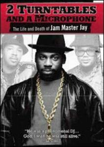 2 Turntables and a Microphone. The Life and Death of Jam Master Jay - DVD