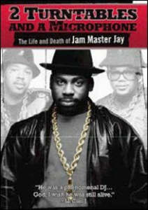 Film 2 Turntables and a Microphone. The Life and Death of Jam Master Jay