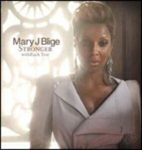 Foto Cover di Stronger with Each Tear, CD di Mary J. Blige, prodotto da Universal