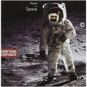 Played In Space! The Best Of Something Corporate - CD Audio di Something Corporate