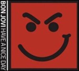Foto Cover di Have a Nice Day, CD di Bon Jovi, prodotto da Mercury