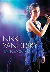 Film Nikki Yanofsky. Live in Montréal