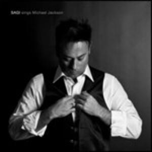 Sagi Rei Sings Michael Jackson - CD Audio di Sagi Rei