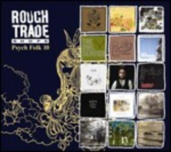 Rough Trade Shops. Psych Folk 10 - CD Audio