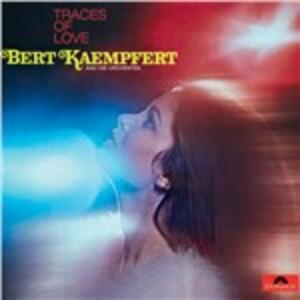 Traces of Love - CD Audio di Bert Kaempfert