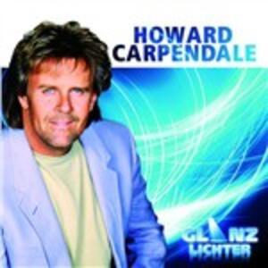 Glanzlichter - CD Audio di Howard Carpendale