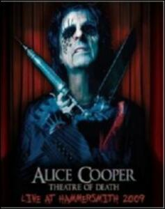 Alice Cooper. Theatre Of Death. Live At Hammersmith 2009 - Blu-ray