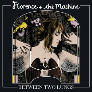 Between Two Lungs - CD Audio di Florence + the Machine