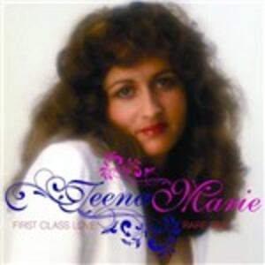 First Class Love. Rare Tee - CD Audio di Teena Marie