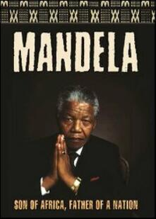 Mandela. Son of Africa, Father of a Nation di Angus Gibson,Jo Menell - DVD