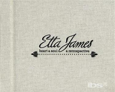 Heart & Soul. Retrospectiv - CD Audio di Etta James
