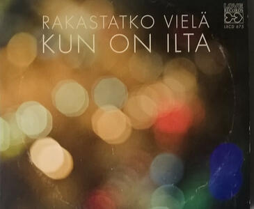 Rakastatko Viela Kun on - CD Audio