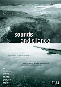 Sounds and Silence. Unterwegs mit Manfred Eicher. Travels with Manfred Eicher - DVD