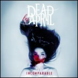 Incomparable - CD Audio di Dead by April