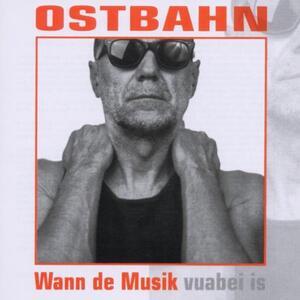 Wann de Musik - CD Audio di Kurt Ostbahn