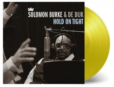 Hold on Tight - Vinile LP di Solomon Burke,De Dijk