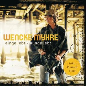 Eingeliebt-Ausgeliebt - CD Audio di Wencke Myhre