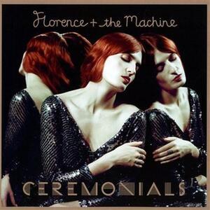 Ceremonials - CD Audio di Florence + the Machine