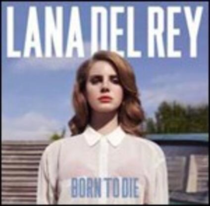 Born to Die - CD Audio di Lana Del Rey