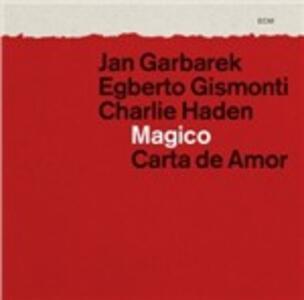 Magico - Carta de amor - CD Audio di Charlie Haden,Egberto Gismonti,Jan Garbarek