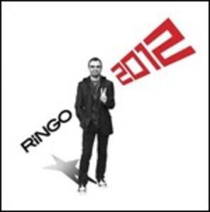 Ringo 2012 - CD Audio di Ringo Starr