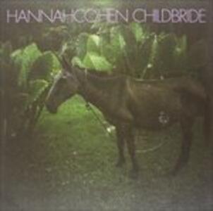 Child Bride - Vinile LP di Hannah Cohen