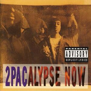 2Pacalypse Now - Vinile LP di 2Pac