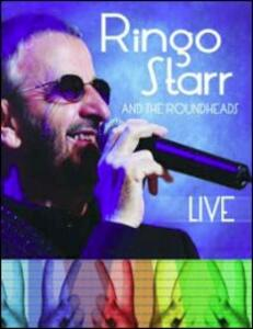 Ringo Starr. Ringo and the Roundheads. Live - Blu-ray