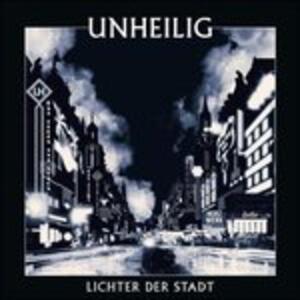 Lichter der Stadt - CD Audio di Unheilig