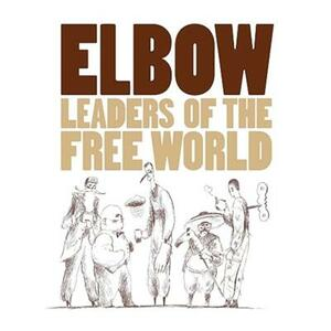 Leaders Of The Free World - Vinile LP di Elbow