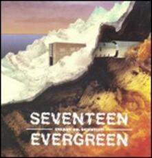 Steady on, Scientist! - CD Audio di Seventeen Evergreen