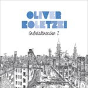 Grossstadtmarchen 2 - CD Audio di Oliver Koletzki