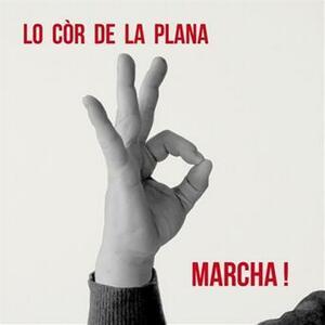 Marcha! - CD Audio di Cor de la Plana