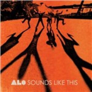 Sounds Like This - Vinile LP di ALO