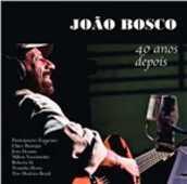 CD 40 anos depois Joao Bosco