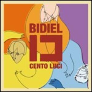 Cento luci - CD Audio di Bidiel