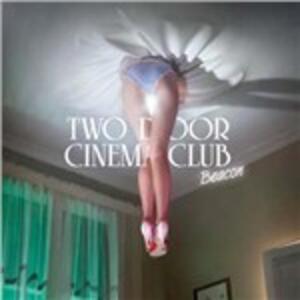 Beacon - CD Audio di Two Door Cinema Club