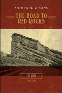 Film Mumford & Sons. The Road To Red Rocks